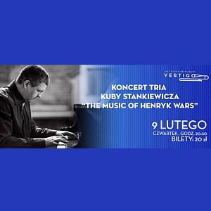Kuba Stankiewicz Trio - The Music of Henryk Wars