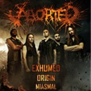 Aborted, Exhumed, Origin Miasmal