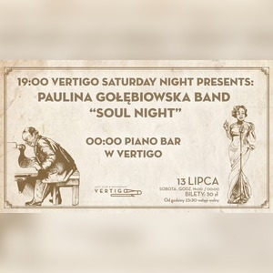 Paulina Gołębiowska Band Soul Night - Piano Bar w Vertigo