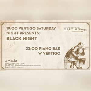 Vertigo Saturday Night Presents: Black Night - Piano Bar
