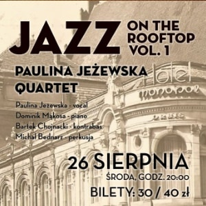 Vertigo presents: Jazz On The Rooftop - Paulina Jeżewska Quartet