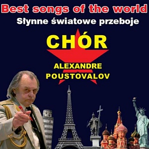 Chór Alexandra Pustovalova - Best Songs Of The World