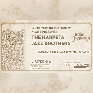 Kup bilety na koncert Vertigo Saturday Night Presents: The Karpeta Jazz Brothers - Vertigo Jazz Club - Wrocław - sobota, 31 sierpnia 2019, 19:00