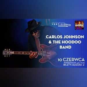 Carlos Johnson i The HooDoo Band w Vertigo