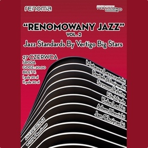 Renomowany Jazz vol. 2: Jazz Standards By Vertigo Big Stars