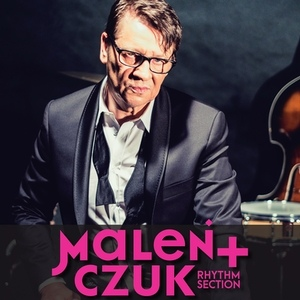 Maleńczuk + Rhythm section