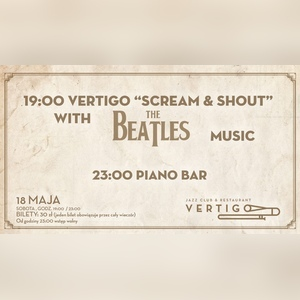 Vertigo Scream i Shout with The Beatles Music - Piano Bar