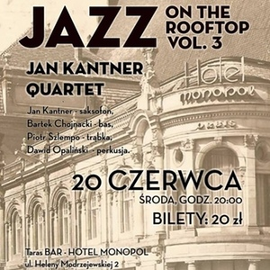 Jazz On The Rooftop vol. 3: Jan Kantner Quartet