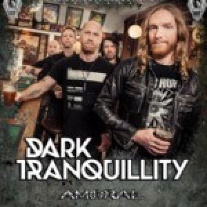 Dark Tranquillity, Amoral + support