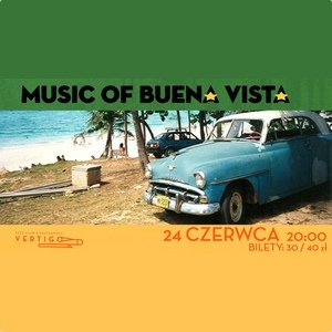 Music of Buena Vista - The Cuban Latin Jazz
