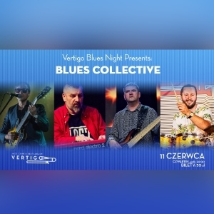 Vertigo Blues Night Presents: Blues Collective