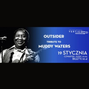 Outsider: Tribute To Muddy Waters