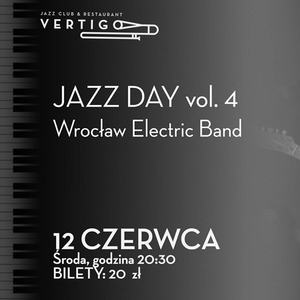 Jazz Day Vol. 4: Wrocław Electric Band