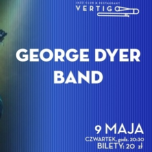 Vertigo Blues Night Presents: George Dyer Band