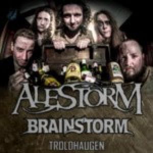 Alestorm + Brainstorm + supporty