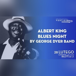 Albert King Blues Night by George Dyer Band
