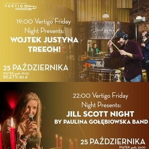 Vertigo Friday Night Presents: Wojtek Justyna Treeoh! | Jill Scott Night by Paulina Gołębiowska Band
