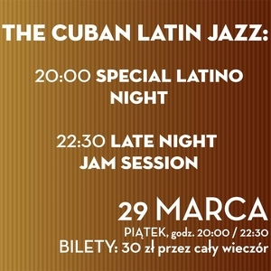Kup bilety na koncert The Cuban Latin Jazz: Special Latino Night - Jam Session - Vertigo Jazz Club - Wrocław - piątek, 29 marca 2019, 20:00