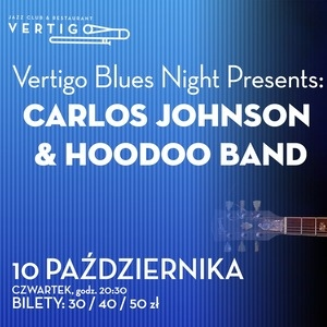 Vertigo Blues Night Presents: Carlos Johnson i Hoodoo Band