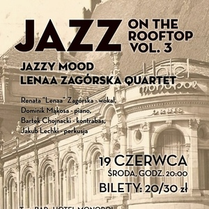 Jazz On The Rooftop: Jazzy Mood Lenaa Zagórska Quartet