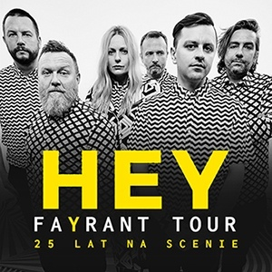 HEY FAYRANT TOUR