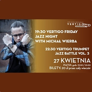 Jazz Night with Michał Wierba - Vertigo Trumpet Jazz Battle