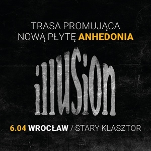 Illusion - Anhedonia
