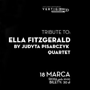 Tribute to Ella Fitzgerald by Judyta Pisarczyk Quartet