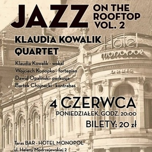Jazz On The Rooftop vol. 2: Klaudia Kowalik Quartet
